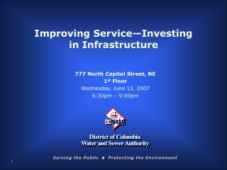 Improving Service—Investing  in Infrastructure