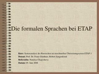 Die formalen Sprachen bei ETAP