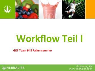 Workflow Teil I
