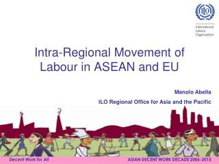 Intra-Regional Movement of Labour in ASEAN and EU
