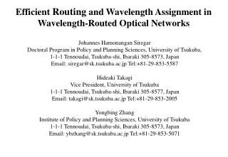 Efficient  Routing  and  Wavelength Assignment in Wavelength-Routed Optical Networks