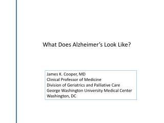 What Does Alzheimer�s Look Like?