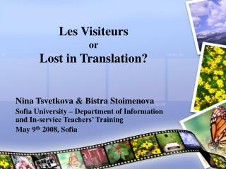 Les Visiteurs  or Lost in Translation?