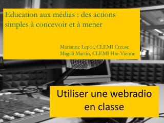 Education aux médias: des actions simples à concevoir et à mener