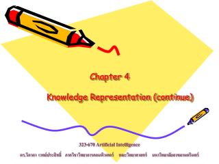 Chapter 4 Knowledge Representation (continue)