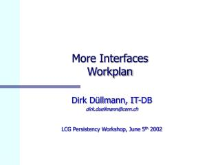 More Interfaces  Workplan
