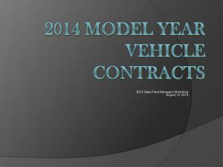 2014 Model Year Vehicle Contracts