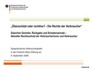 Gesprächskreis Verbraucherpolitik In der Friedrich-Ebert-Stiftung am  9. September 2008