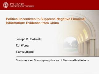 Political Incentives to Suppress Negative Financial Information: Evidence from China