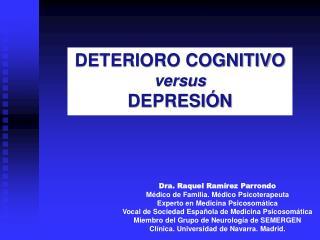DETERIORO COGNITIVO  versus  DEPRESIÓN