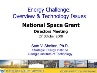 Energy Challenge: Overview & Technology Issues