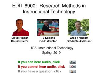 EDIT 6900:  Research Methods in Instructional Technology