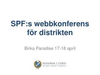 SPF:s webbkonferens för distrikten