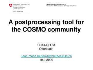 A postprocessing tool for the COSMO community