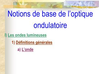 Notions de base de l optique ondulatoire