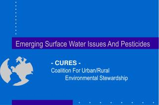 Emerging Surface Water Issues And Pesticides