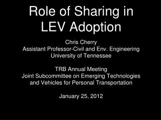 Role of Sharing in LEV Adoption