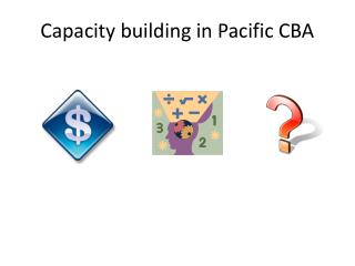 Capacity building in Pacific CBA