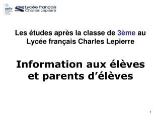 Les études après la classe de  3ème  au Lycée français Charles Lepierre
