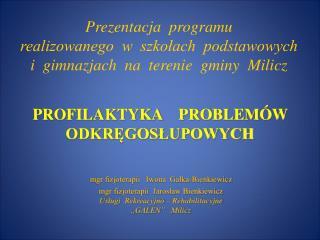 PROFILAKTYKA    PROBLEMÓW  ODKRĘGOSŁUPOWYCH