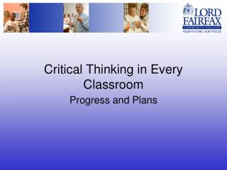 Critical Thinking in Every Classroom