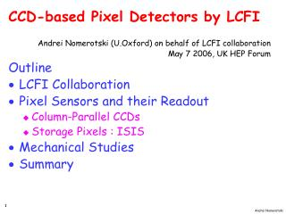 CCD-based Pixel Detectors by LCFI