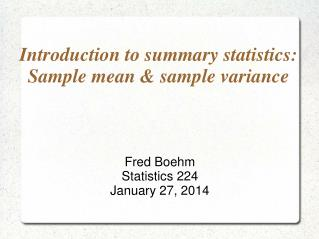 Introduction to summary statistics: Sample mean & sample variance