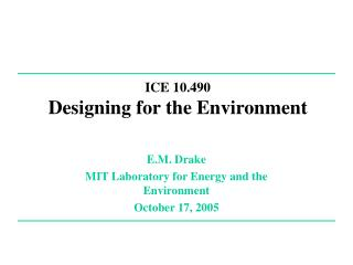 ICE 10.490 Designing for the Environment