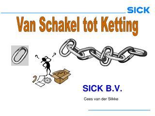 SICK B.V .