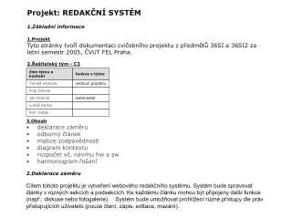 Projekt: REDAKČNÍ SYSTÉM Základní informace 1.Projekt