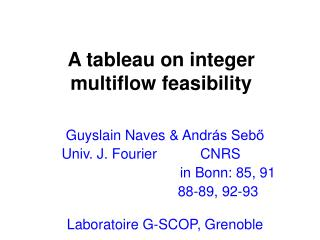 A tableau on integer multiflow feasibility