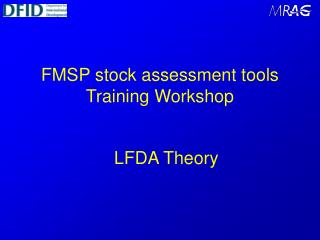 FMSP stock assessment tools Training Workshop