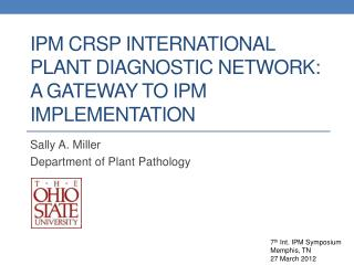 IPM CRSP International Plant Diagnostic Network: A Gateway to IPM Implementation
