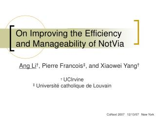 On Improving the Efficiency and Manageability of NotVia