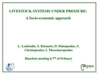 LIVESTOCK SYSTEMS UNDER PRESSURE: A Socio-economic approach