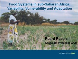 Food Systems in sub-Saharan Africa: Variability, Vulnerability and Adaptation