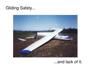 Gliding Safety...