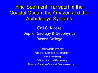Fine-Sediment Transport in the Coastal Ocean: the Amazon and the Atchafalaya Systems