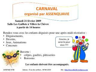 CARNAVAL  organisé par ASSENQUAVIE