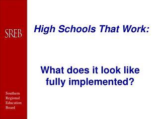 High Schools That Work: