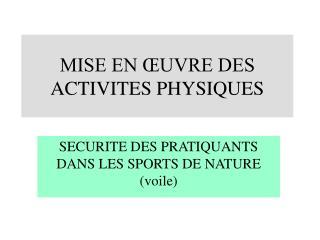 MISE EN ŒUVRE DES ACTIVITES PHYSIQUES