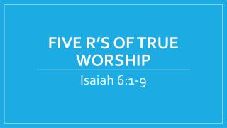 Five R's of True Worship