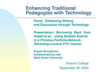 Enhancing Traditional Pedagogies with Technology