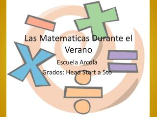 Las  Matematicas  Durante el Verano