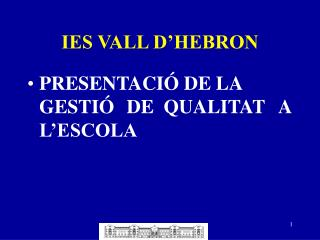 IES VALL D HEBRON