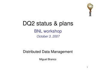 DQ2 status & plans
