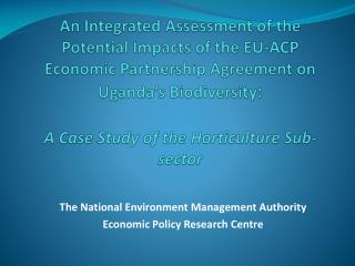 The National Environment Management Authority Economic Policy Research Centre