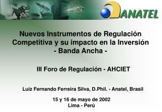 III Foro de Regulación - AHCIET