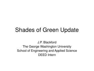 Shades of Green Update