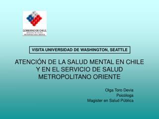 ATENCI N DE LA SALUD MENTAL EN CHILE Y EN EL SERVICIO DE SALUD METROPOLITANO ORIENTE